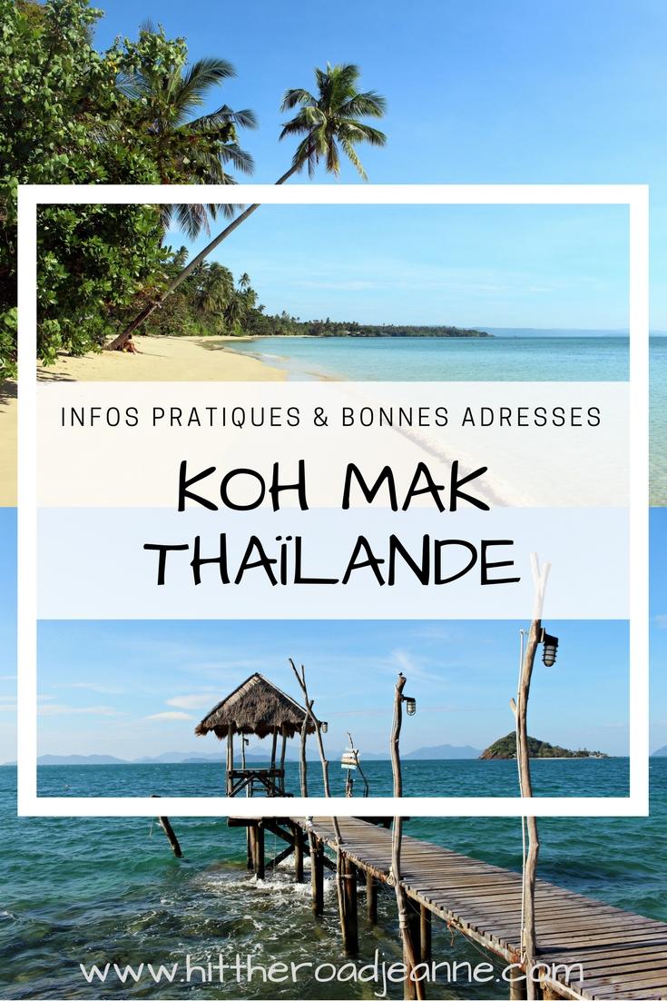Séjour à Koh Mak en Thaïlande: infos pratiques & bonnes adresses