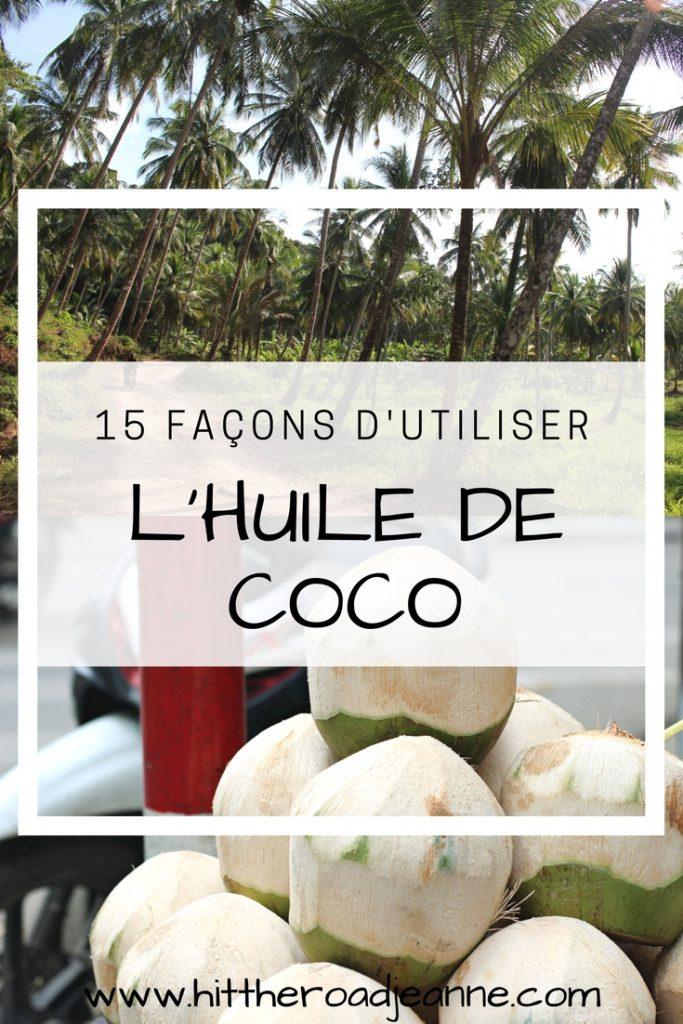 15 façons d'utiliser l'huile de coco en voyage et au quotidien