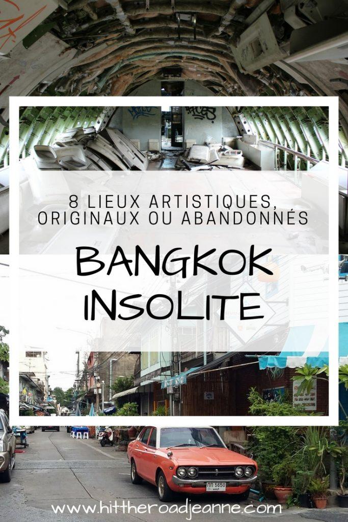Bangkok insolite: 8 lieux artistiques, originaux ou abandonnés pour les curieux