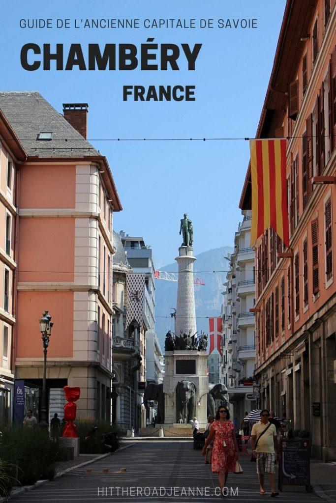 Chambéry: Mini-guide de la capitale historique de Savoie (France)